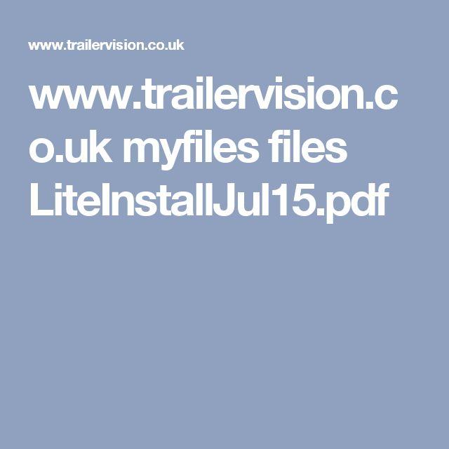 www.trailervision.co.uk myfiles files LiteInstallJul15.pdf