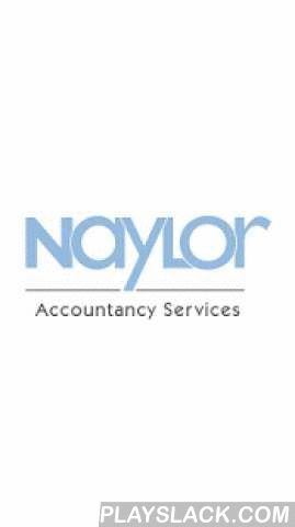 Naylor Accountancy Services  Android App - playslack.com ,  This powerful new free Finance & Tax App has been developed by the team at Naylor Accountancy Services to give you key financial and tax information, tools, features and news at your fingertips, 24/7. The Naylor Accountancy Services App is designed to be a helpful place to get critical information whenever you need it. As always, the team at Naylor Accountancy Services is on hand to provide professional, personal advice and…