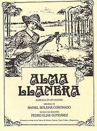 El compositor y músico Pedro Elías Gutiérrez Hart,fue el creador de la música de la zarzuela Alma Llanera (1914).