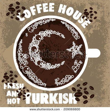 #turkish #coffee #vector #art #drink #brand #creative #milk #mug #cup #retro #poster #label #mocha #cappuccino #background #espresso #fresh #hot #americana #coffeeshop #coffeehouse #cup #classic #love   #heart #flag #turkishflag #türkiye #istanbul
