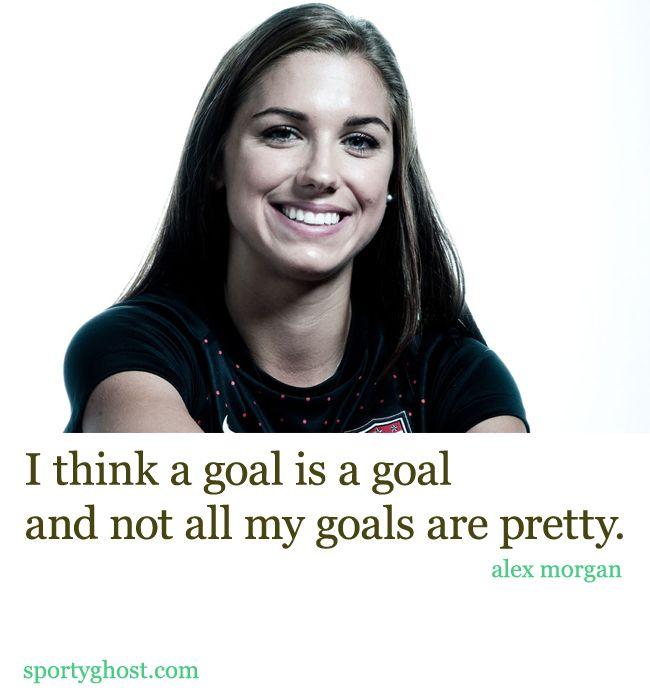 alex-morgan-quotes  http://sportyghost.com/women-soccer-player-alex-morgan-quote/ #uswnt #alex morgan