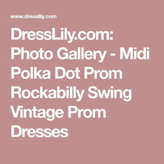 DressLily.com: Photo Gallery - Midi Polka Dot Prom Rockabilly Swing Vintage Prom Dresses