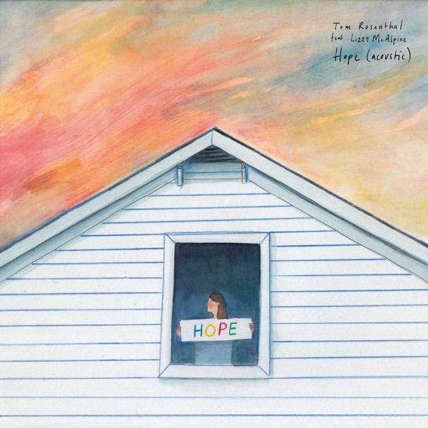 Listen To Hope Feat Lizzy Mcalpine By Tom Rosenthal Newmusic Letsloop Com New Music New Music New Music Releases Indie Pop
