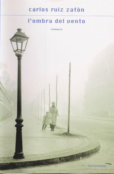 """""""L'ombra del vento"""". Carlos Ruiz Zafón"""