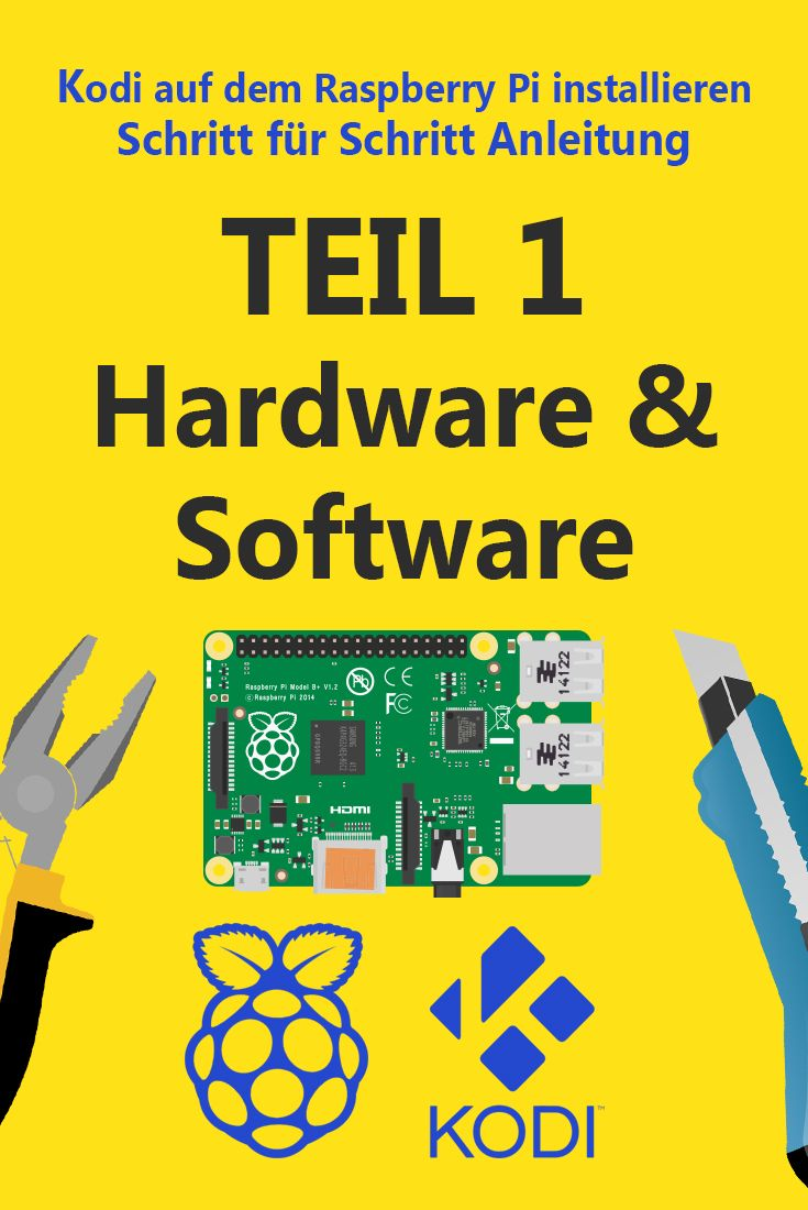 Kodi auf Raspberry Pi 3 installieren Teil 01