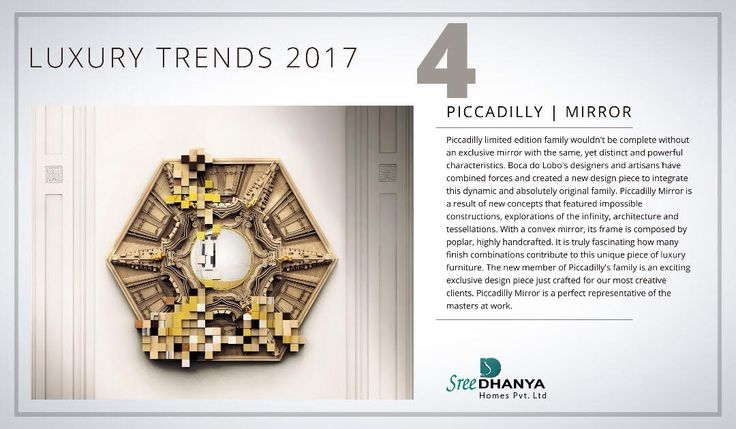 Luxury trends 2017 - Piccadilly Mirror :o :o :o #sreedhanyahomes #trends #flats #apartments