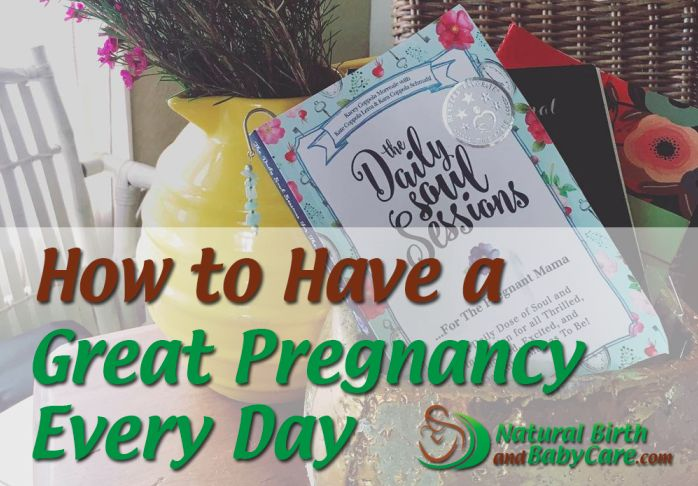Podcast, Natural Birth and Baby Care Podcast, How to have a great pregnancy every day! Pregnancy Tips, pregnancy week by week, pregnancy day by day