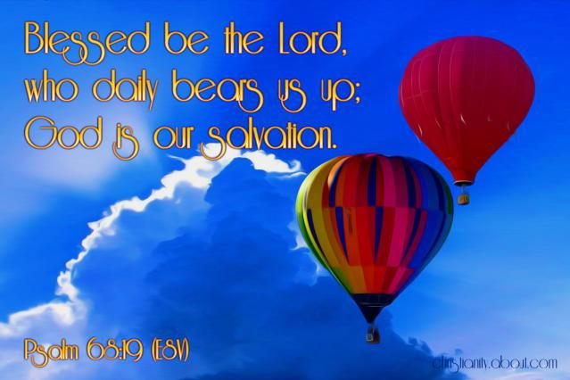 God Is Our Salvation - Psalm 68:19 - Verse of the Day