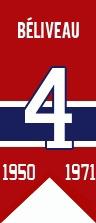 Jean Béliveau : Le numéro quatre a été retiré et hissé dans les hauteurs du Forum de Montréal le 4 octobre 1971 par les Canadiens de Montréal.