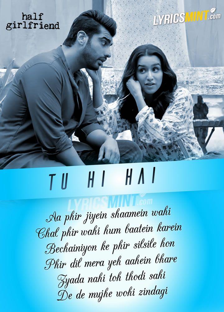 Tu Hi Hai Lyrics - Half Girlfriend
