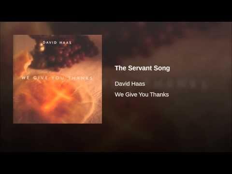 The Servant Song - David Haas