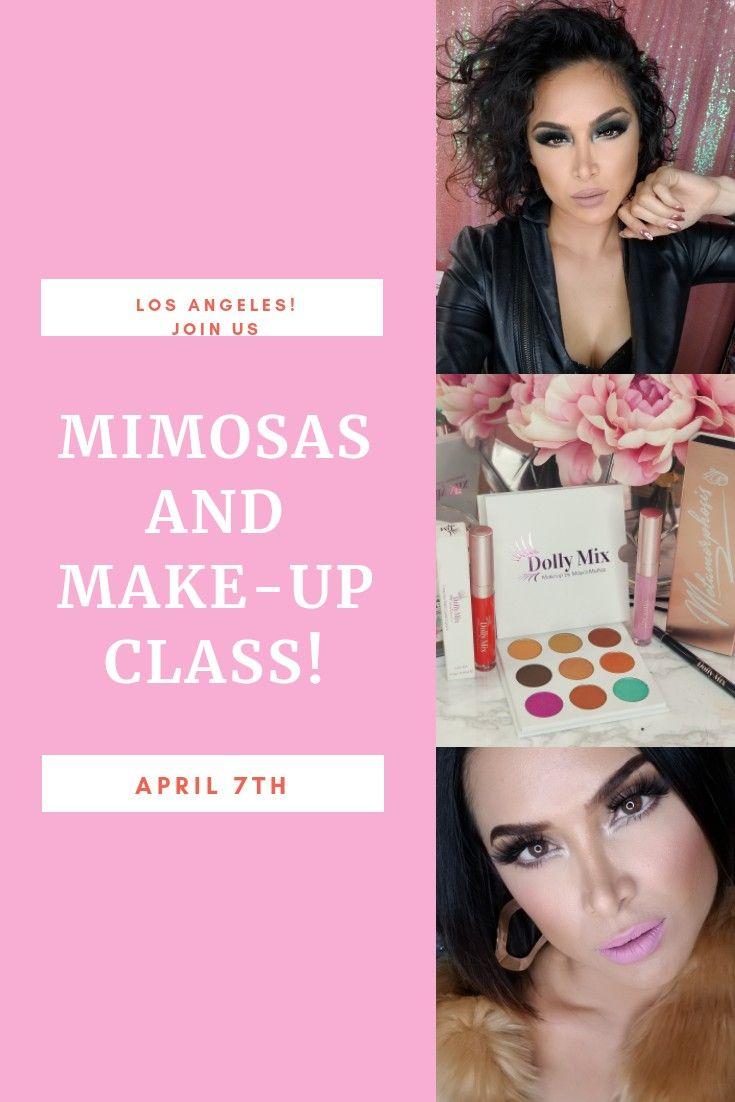 Mimosas And Make Up Class Makeup Class Makeup Beautiful Makeup