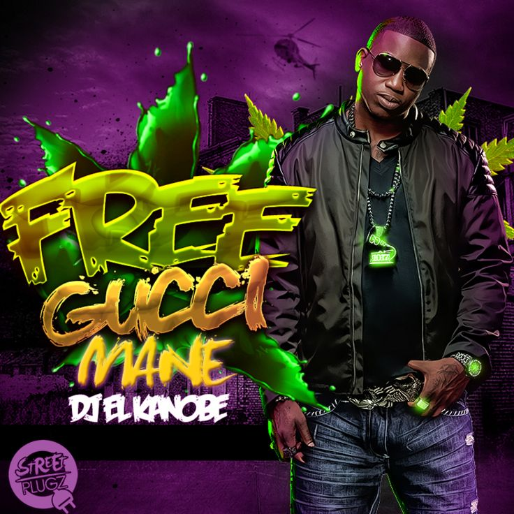 Free Gucci Mane Hosted By DJ EL Kanobe Some of the Best Of Gucci Mane Old