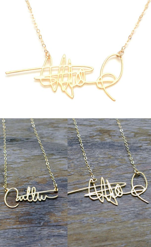 I'd get my grandmothers signature. Turn your signature into a customized necklace