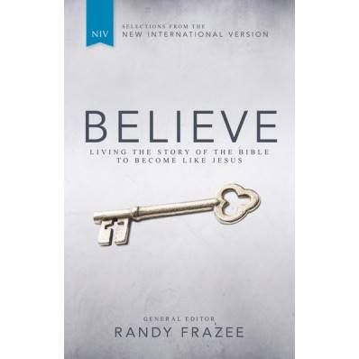 BELIEVE, NIV - Living The Story Of The Bible To Become Like Jesus By Randy Frazee, Paperback Cover. How do you think, act, and be like Jesus? This 30-week experience has 3 x 10-week segments that walk you through the 10 key beliefs of the Christian faith, the 10 key practices of a Jesus-follower & the 10 key virtues that characterize someone who is becoming more like Jesus. #BelieveSA