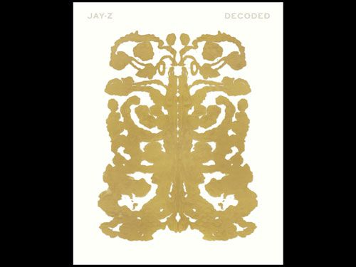 Jay Z | Decoded - Shows Jay Z's intellect, intuition, and incredible story telling.