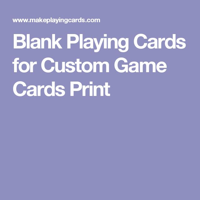 Blank Playing Cards for Custom Game Cards Print