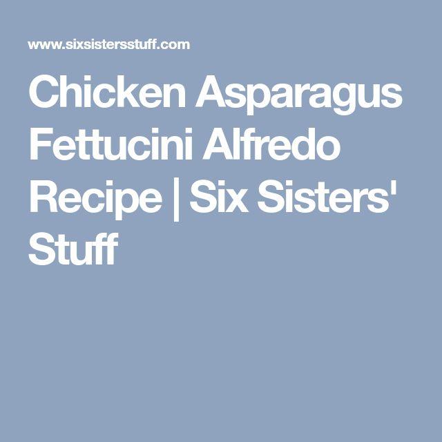 Chicken Asparagus Fettucini Alfredo Recipe | Six Sisters' Stuff