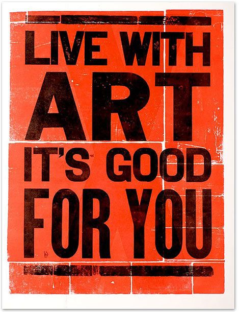 Art: Thoughts, Life, Health Quotes, Wisdom, Poster, Truths, Things, Art Is, Living