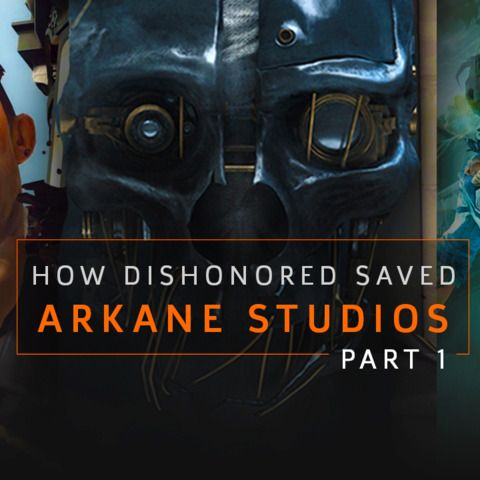 Failure to Fame: How Dishonored Saved Arkane Studios