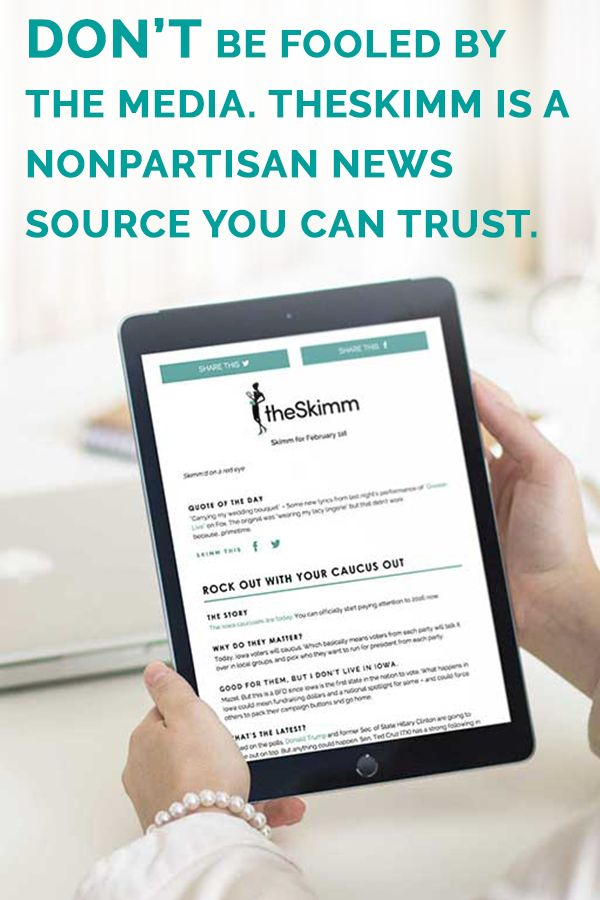 Looking for a no b.s. news source? The Daily Skimm is our M-F newsletter that gives you everything you need to know in a nonpartisan way. Just the facts. Oh and it's free. Join the 4 million people who wake up with us every day. You're welcome.