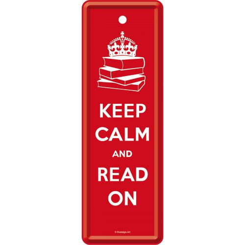 Keep Calm and Read On - http://www.retrozone.pl/pl/p/Keep-Calm-and-Read-On/238
