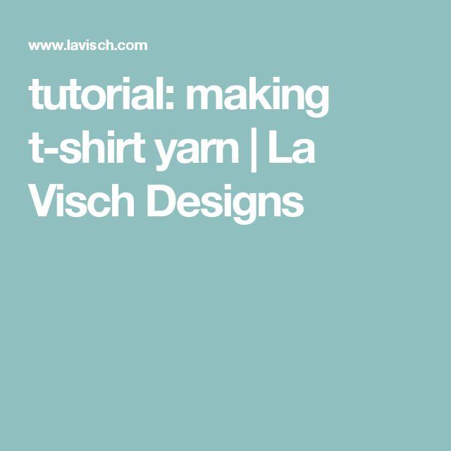 tutorial: making t-shirt yarn | La Visch Designs