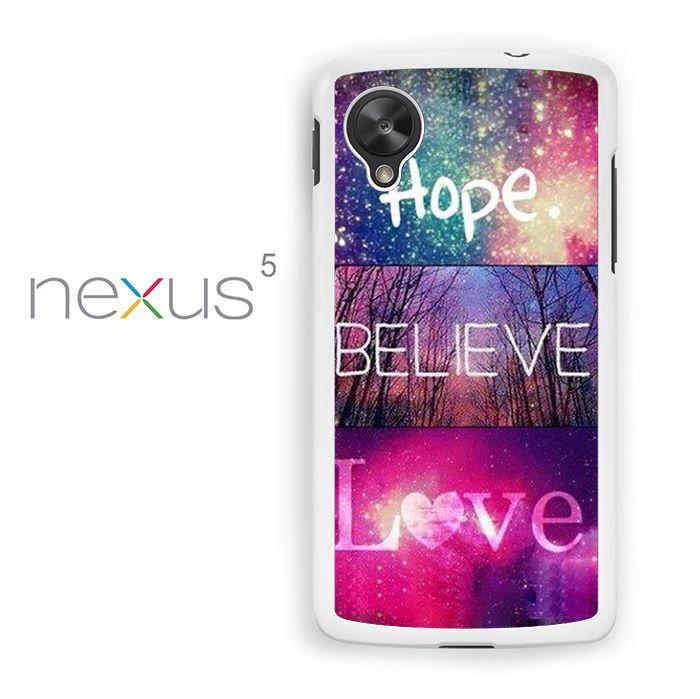 Hope Believe Love for Nexus 4/Nexus 5/Nexus 6 phonecases