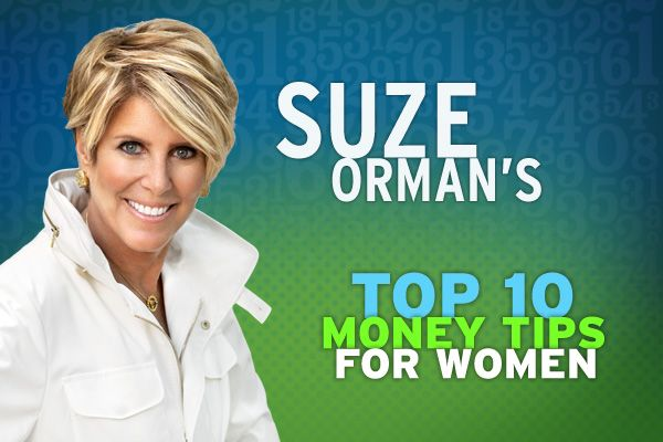 Suze Orman's Top 10 Money Tips for Women
