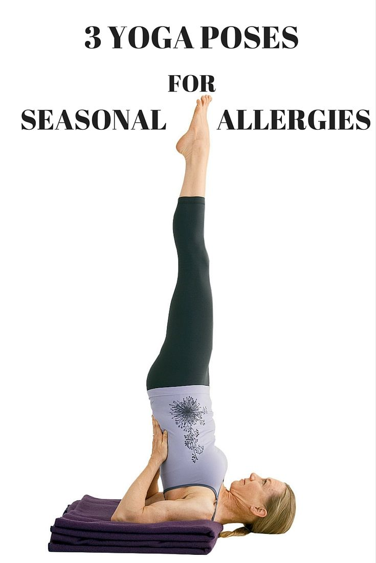 Sinus Seasonal 60 Vegetarian Capsules By Les Labs: Try These 3 Yoga Poses For Seasonal Allergy Relief