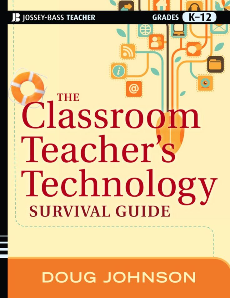 The Classroom Teacher's Technology Survival Guide (eBook Rental)
