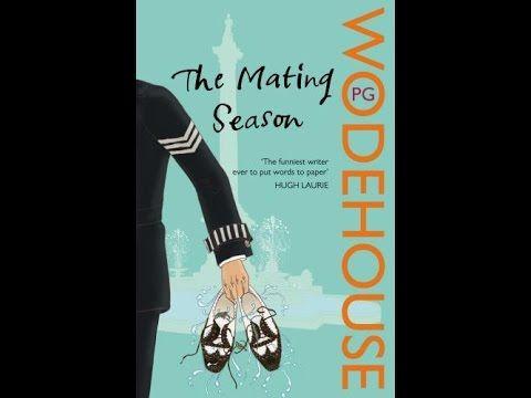 P.G.  Wodehouse - The Mating Season. (Radio) Part 2 of 5