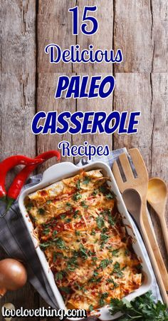 15 Paleo Casserole Recipes