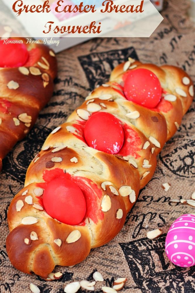 Greek Easter bread – Tsoureki – soft, sweet, yeast egg-enriched bread flavored with citrus and aniseed