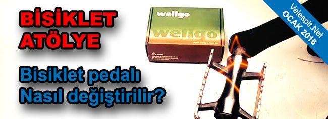 Velespit.Net - Pedal Nasıl Değiştirilir | Aslında Çocuk Oyuncağı