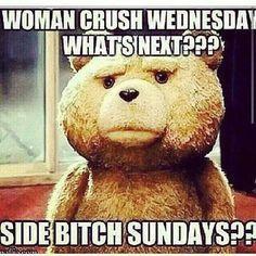 ༻✿༺ ❤️ ༻✿༺ Women Crush Wednesday..What's Next?? side Bitch Sundays?? ༻✿༺ ❤️ ༻✿༺