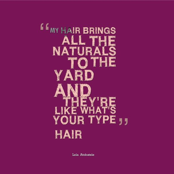 quotes about natural hair - photo #30