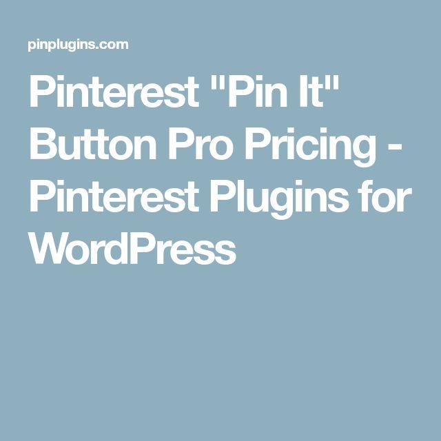 "Pinterest ""Pin It"" Button Pro Pricing - Pinterest Plugins for WordPress"