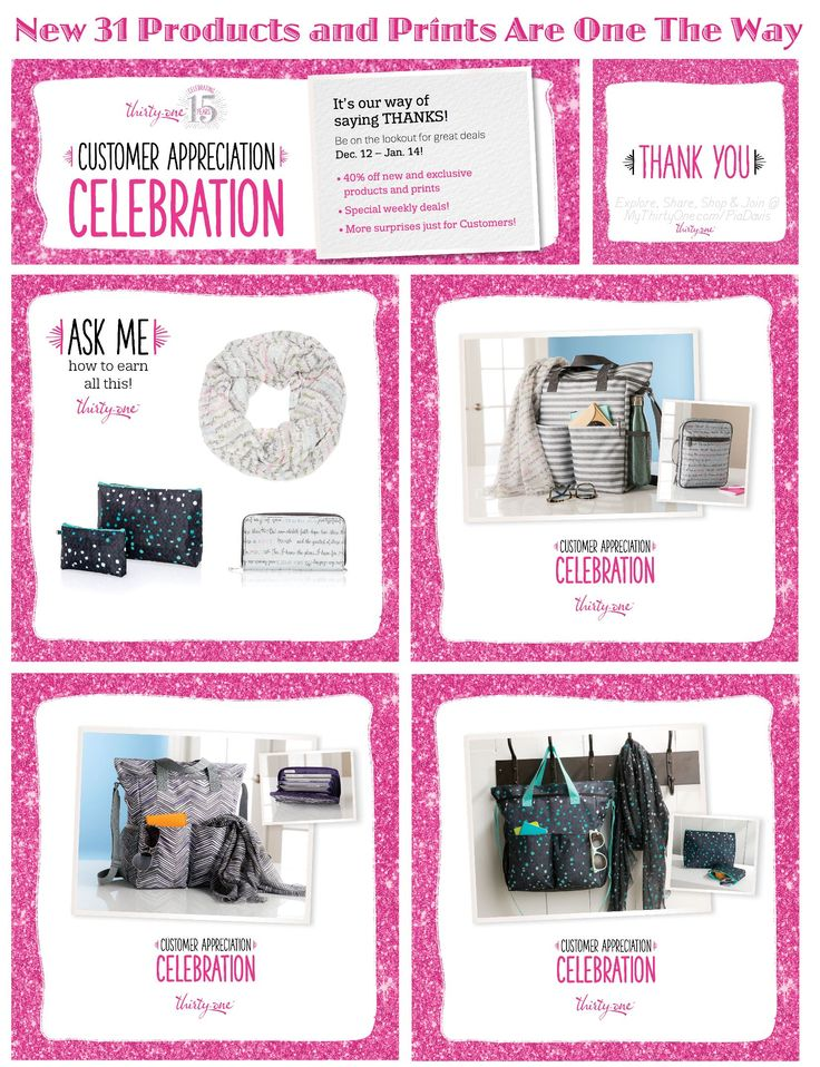 #31 - Thirty-One Customer Appreciation Celebration… Let's celebrate CUSTOMERS! Throughout December and January, 31 will be celebrating Customers and will be offering new and exclusive products at amazing prices, weekly deals and even more surprises! Customers can look forward to deals including… All My Life Planner, Crossbody Organizing Tote, Day by Day Case, Save Your Way Clutch and more. Find more details at MyThirtyOne.com/PiaDavis or find your consultant on the website.
