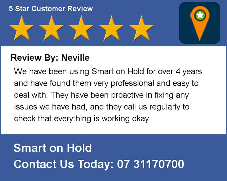 Review: Neville, Logan Glass Brisbane, Australia.  We have been using Smart on Hold for over 4 years and have found them very professional and easy to deal with. They have been proactive in fixing any issues we have had, and they call us regularly to check that everything is working okay. #messagesonhold #sales #customerservice #marketing