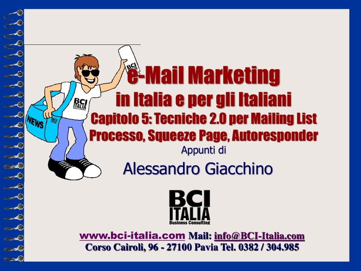 Mailing List 2.0 per la massima efficacia del Direct Marketing di imprese Piccole, Medie e Grandi by Alessandro Giacchino via Slideshare