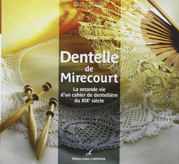 Dentelle de Mirecourt by Marie-José Massol
