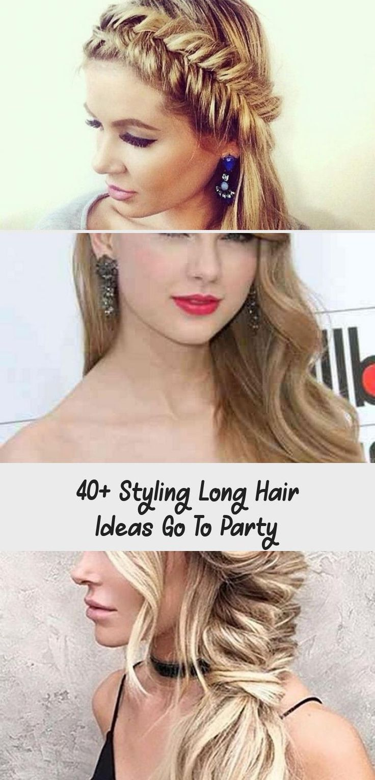 Stunning 40+ Styling Long Hair ideas go to Party # ...