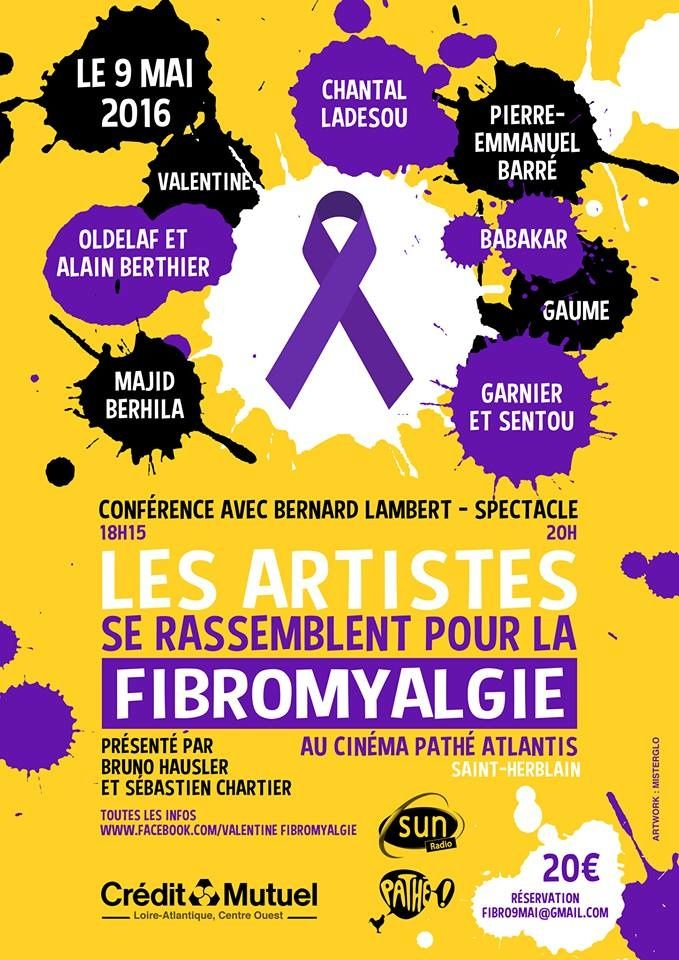 ATTENTION CONCOURS !!!!!!!!!! Le 9 mai les artistes se rassemblent pour la Fibromyalgie !!! Oldelaf et Alain Berthier, Majid Berhila (ex Lascar gay), Garnier et Sentou, Pierre Emmanuel Barré, Valentine (de la websérie j'veux un mec), Chantal Ladesou......