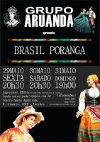 Duchapeu : Grupo ARUANDA apresenta BRASIL PORANGA - 29 a 31 M...