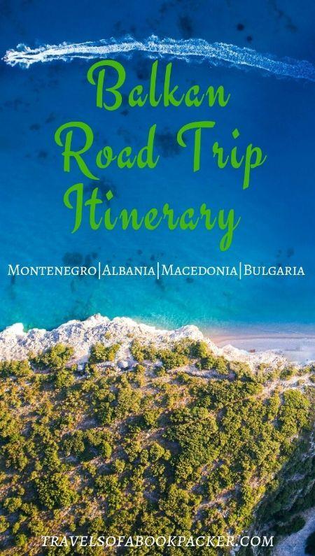 Balkans Road Trip Itinerary