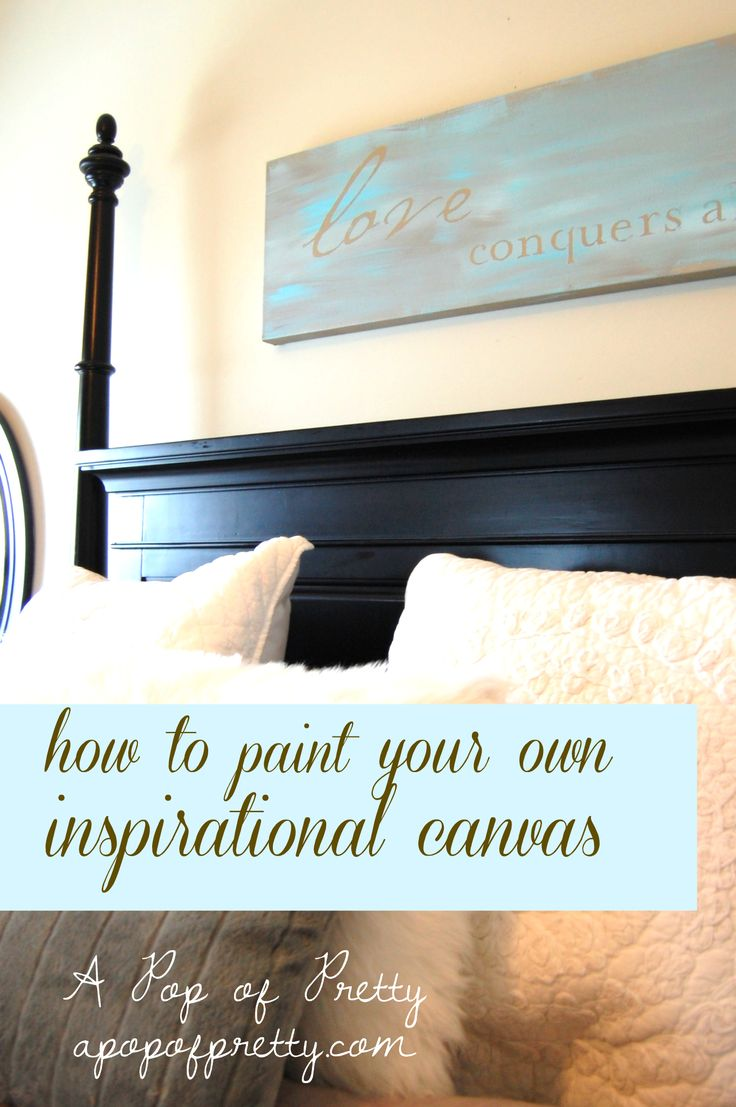 Easy DIY painted canvas with inspirational quote. Tutorial at A Pop of Pretty, apopofpretty.com