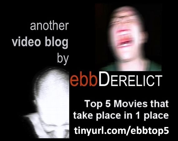 Top 5 Movies that take place in 1 place: tinyurl.com/ebbtop5