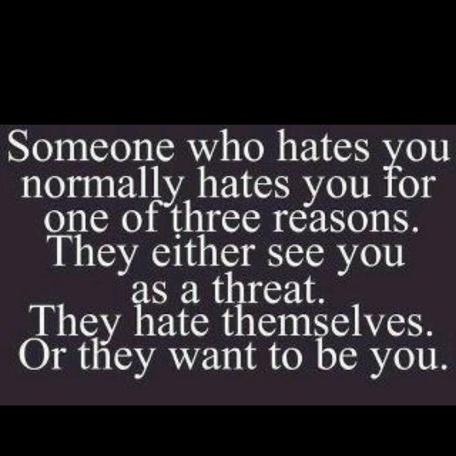//Ha! .....when someone hates you..#words