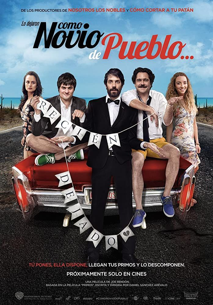 Como Novio De Pueblo 2019 After Getting Left At The Altar Diego Gets To Be Taken Away By His Cousins On A Vacation To The Movies 2019 Streaming Movies Film